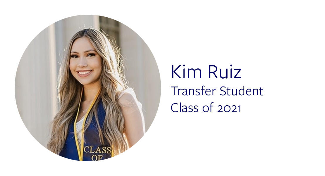 Kim Ruiz Transfer Student Class of 2021
